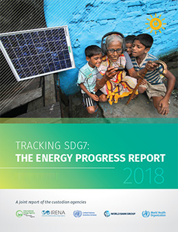 2018 SDG7 Tracking: The Energy Progress Report