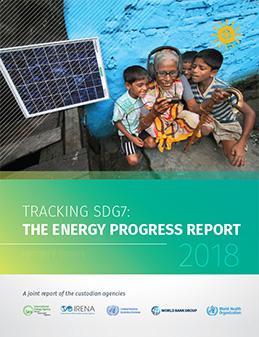 2018 SDG7 Tracking: The Energy Progress Report